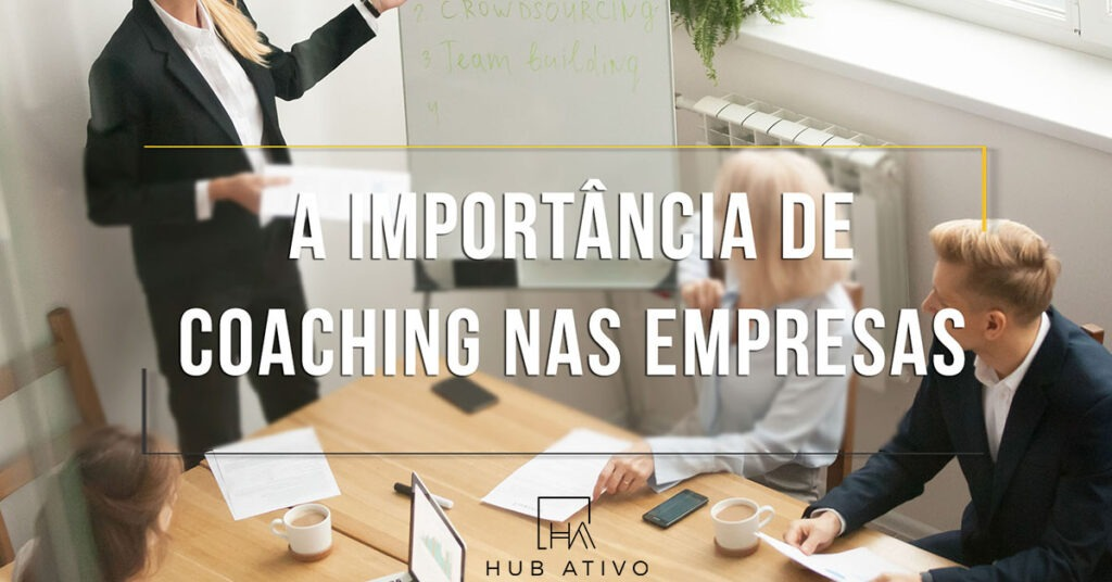 Importância-de-Coaching-de-Negócios