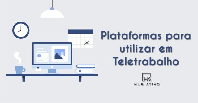 Plataformas para utilizar em Teletrabalho