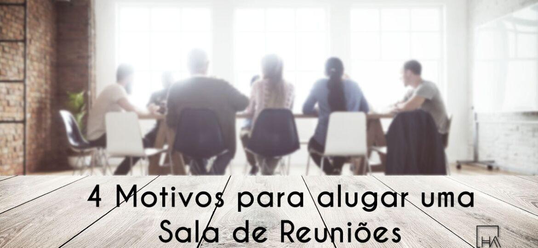 4 Motivos para alugar uma sala de reuniões