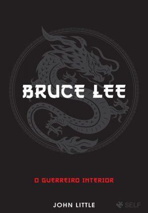 O guerreiro interior Bruce Lee
