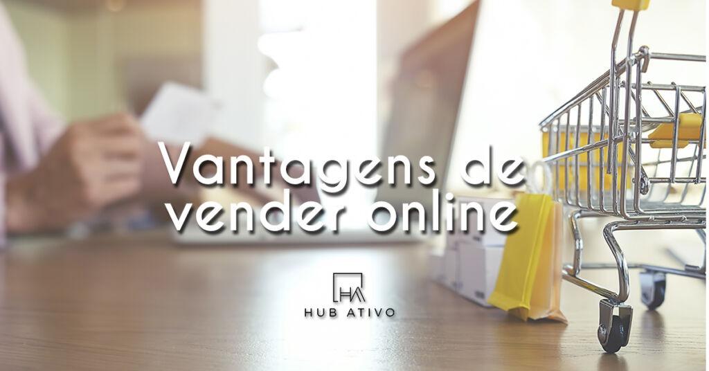 Vantagens de vender online