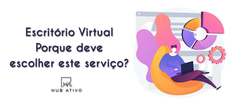 Escritório Virtual - Porque deve escolher este serviço