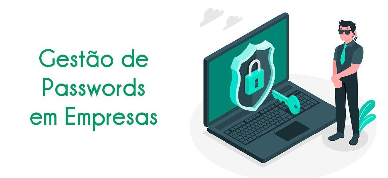 Gestão de Passwords em Empresas